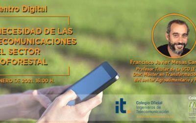 Encuentro digital: Telecomunicaciones y agricultura – 26/01/21
